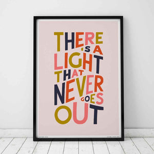 There Is A Light Print by Sketchbook Design