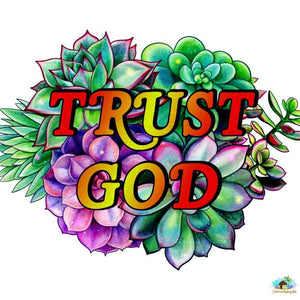Trust God Diamond Painting
