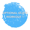 Optional Glute Workout 1