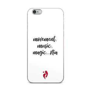 iPhone Case - Movement, Music, Magic...Nia
