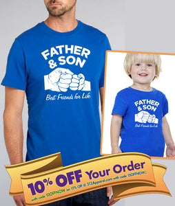 father & son best friends for life adult shirt / kids shirt or bodysuit (romper)  |  father's day/birthday gift (Note@chkout: size)
