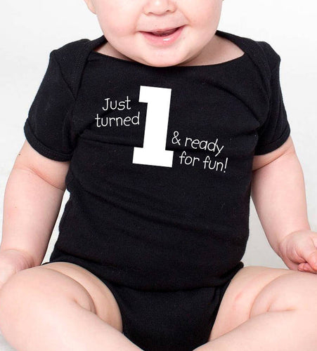 just turned 1 & ready for fun onesie or toddler shirt in white text  |  1st birthday