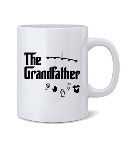 the grandfather coffee mug (white)   |   11 ounce   |   micro & diswasher safe  |  gift for grandpa