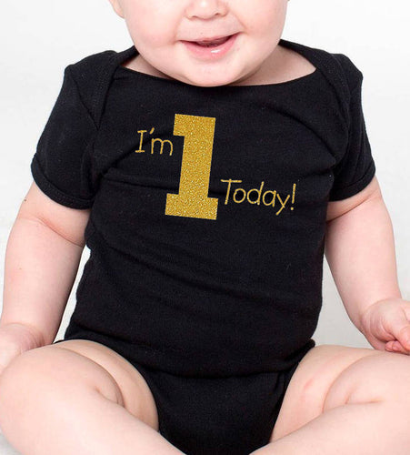 i'm 1 today onesie or toddler shirt in gold glitter  |  1st birthday