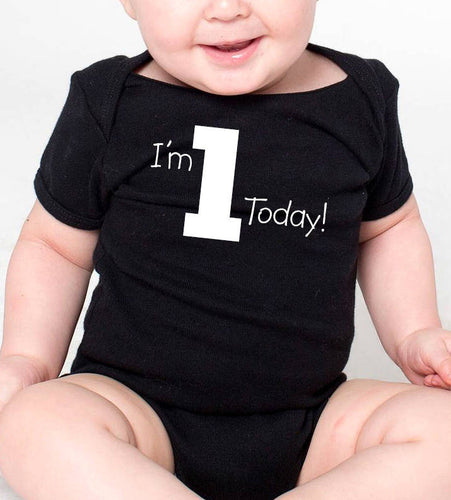 i'm 1 today onesie or toddler shirt in white text  |  1st birthday
