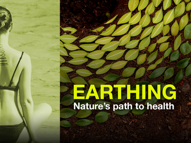 Earthing: Nature's path to health