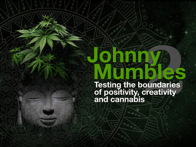 Johnny Mumbles No.2: Testing the boundaries of positivity, creativity and cannabis