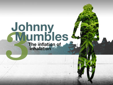 Johnny Mumbles No.3: The inflation of inhalation