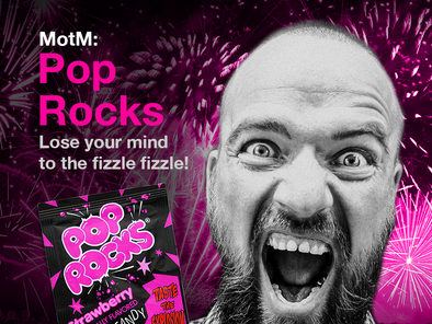 Munchie of the Month: Pop Rocks