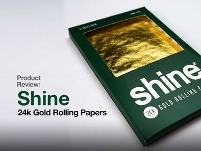 Product Review: Shine 24k Gold Rolling Papers