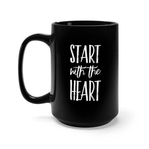 Start with the Heart Black Mug 15oz