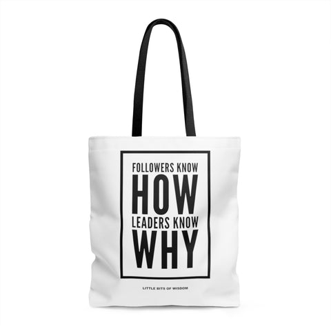 Followers Know How. Leaders Know Why. AOP Tote Bag