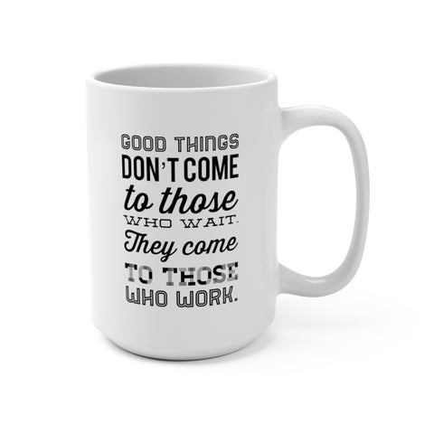 Good Things Mug 15oz