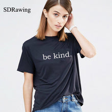 NEW 2018 'Be Kind' T shirt