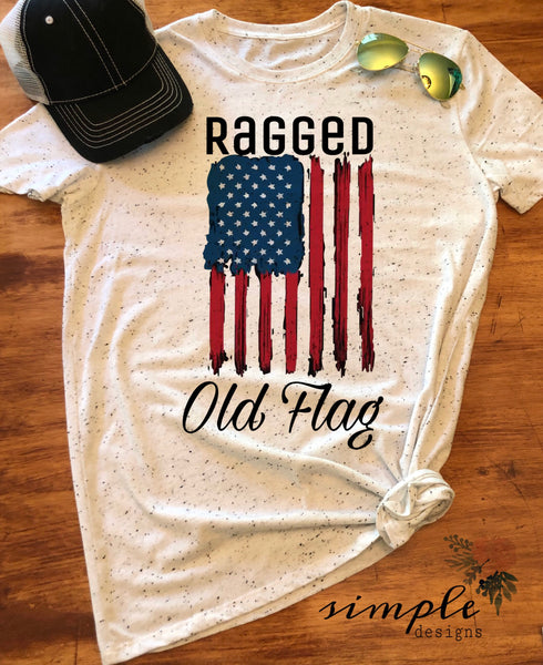 Ragged Old Flag T-shirt, Freedom T-Shirt, 4th of July Shirt , America Flag Tee