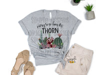 Every Rose Has It's Thorn T-shirt, Custom Designed Tees, Tank Tops