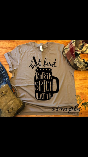 But First Pumpkin Spice Latte Bella Canvas Fall T-shirt Sale