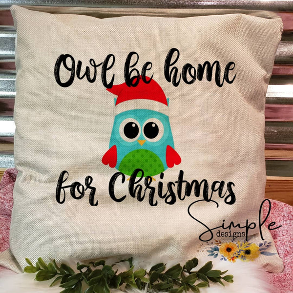 Owl Be Homefor Christmas Pillow Sham, Decorative Pillow Cases, Throw Pillow