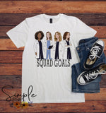 Greys Anatomy Squad Goals T-shirt, Harry Potter Shirt, Custom Tees