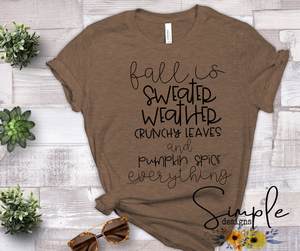Fall is Sweater Weather Sale Bella Canvas Tees