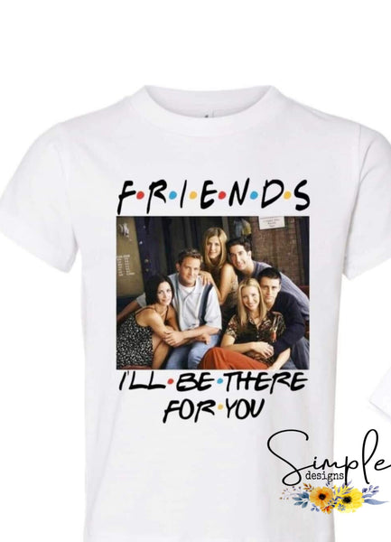Friends I'll Be There For You Cast T-shirt, Custom Tees