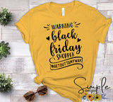 Warning Black Friday Shopper T-shirt Sale Bella Canvas Tees