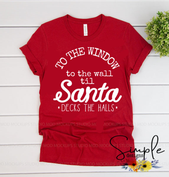 From the Window to the Wall Christmas Sale, T-shirt, Longsleeve, Sweatshirt