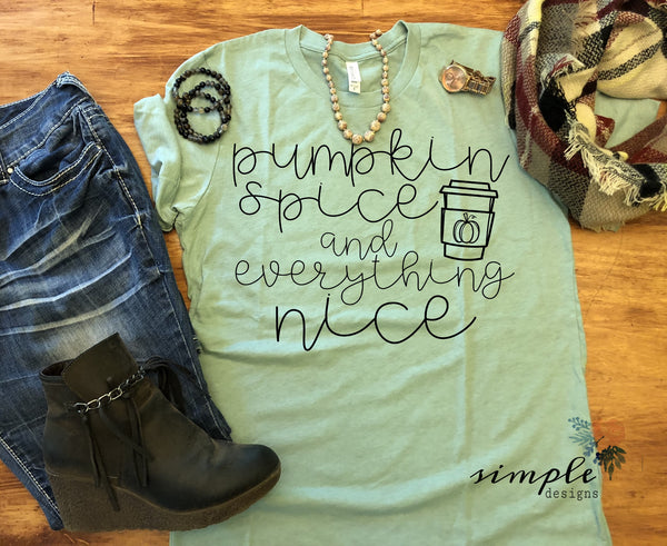 Pumpkin Spice and Everything Nice Shirt, Fall-time T-shirt, Fall Raglan, Fall Quotes