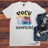 Rock You Like a Hurricane T-shirt, Summer Drink Shirt, Fun Tee