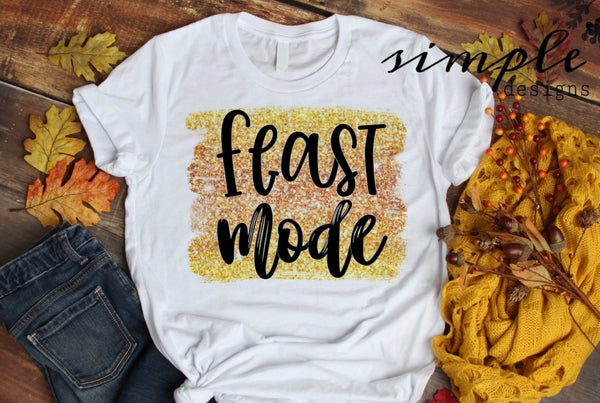 Feast Mode Shirt, Onesie, Toddler, Youth Tees, Bodysuit