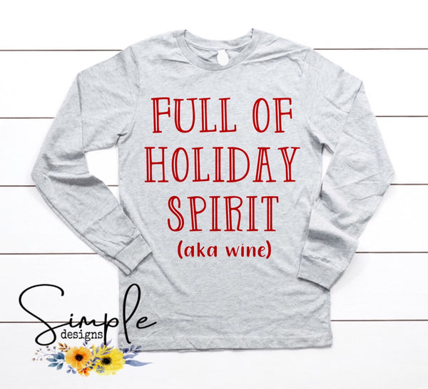Full Of Holiday Spirit aka Wine Christmas Sale, T-shirt, Longsleeve, Sweatshirt