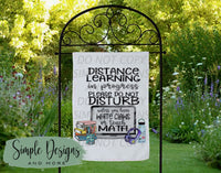 Distance Learning Do Not Disturb Custom Personalized Garden Flag