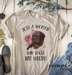 Just a Woman Who Loves Her Welder T-shirt, Welder Wife Shirt