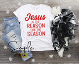 Jesus is the Reason for the Season Christmas Sale, T-shirt, Longsleeve, Sweatshirt