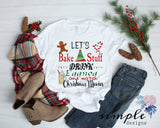 Let's Bake Stuff Drink Egg Nog Christmas Shirt, Holiday Tees, Christmas Cheer Raglan