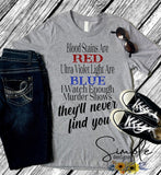 Blood Stains Are are UV Lights are Blue T-shirt, Raglan
