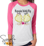 Hangin With My Chicks Easter T-shirt, Easter Apparel, He is Risen, Resurrection