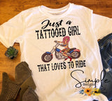 Just a Tattooed Girl Who Loves to Ride T-shirt, Custom Shirt, Motorcycle