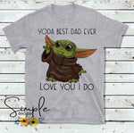 Yoda Best Dad Ever T-shirt, Father, Father's Day, Birthday