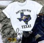 Don't Mess With Texas Shirt, State Pride