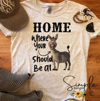 Home where your ass should be T-shirt, Funny, Humor Tees, Custom, Corona