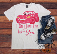 I Only Have Eyes for You T-shirt, Valentines Day, Love Never Fails, Love One Another