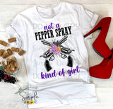 Not a Pepper Spray Kind of Girl with Flowers T-shirt, Custom Tees, Tank Tops