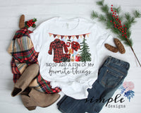 These Are a Few of My Favorite Things Christmas Shirt