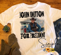 John Dutton For President T-shirt, Yellowstone T-shirt