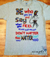 Be Who You Are Autism T-shirt, Austism Life, Autism Support