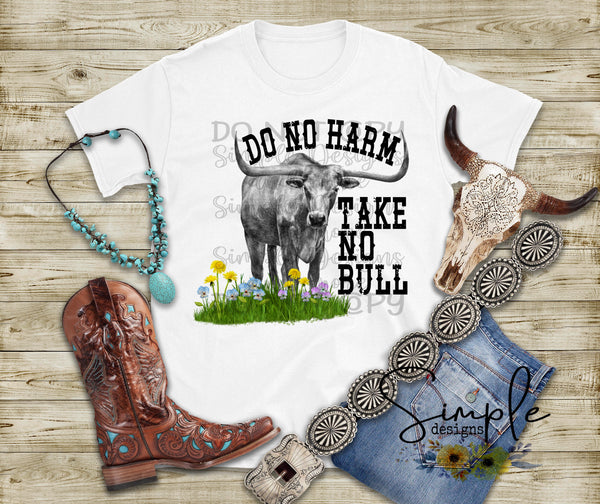 Do No Harm Take No Bull T-shirt, Graphic Tees, Custom Raglans