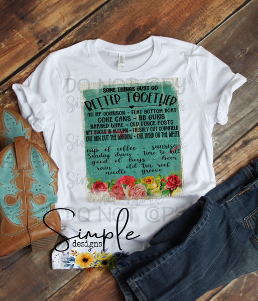 Some Things Just Go Better Together Floral T-shirt, Country Music Graphic Tees, Custom Raglans