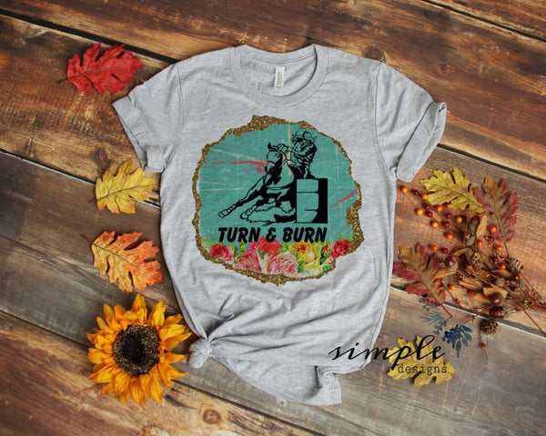 Turn and Burn Barrel Racing Shirt, Horse Rider, Competition Racing