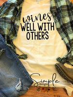 Wines Well With Others T-shirt, Humor